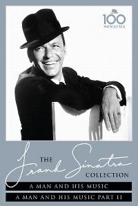 Cover Frank Sinatra - The Frank Sinatra Collection: A Man And His Music / A Man And His Music Part II [DVD]